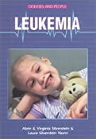 Leukemia (Diseases and People)