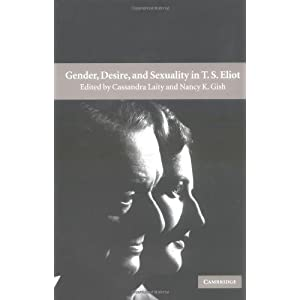 Gender, Desire, and Sexuality in T. S. Eliot
