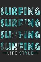 SURFEN NOTIZBUCH: Surfen Notizbuch die Perfekte Geschenkidee fuer Surfer oder Wellenreiter. Das Taschenbuch hat 120 weisse Seiten mit Punktraster die dich beim Schreiben oder skizzieren unterstuetzten.
