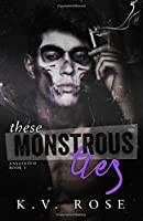 These Monstrous Ties: New Adult Dark Romance (Unsainted)