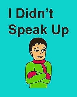 [Carlson, Richard]のI Didn't Speak Up (English Edition)
