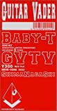 Baby-T/Cutting!Evil Smile/GVTV