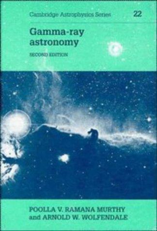 Gamma-ray Astronomy (Cambridge Astrophysics)