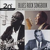Best 20th Century Blues Rock