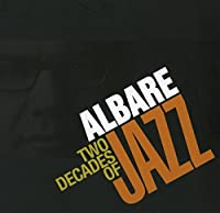 Albare: Two Decades of Jazz