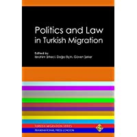 Politics and Law in Turkish Migration (Migration Series) (English Edition)