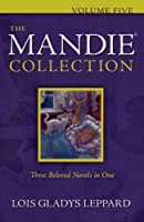 The Mandie Collection, Vol. 5 by Lois Gladys Leppard(2011-02-01)