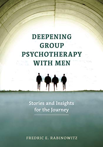 Download Deepening Group Psychotherapy With Men: Stories and Insights for the Journey 1433829444