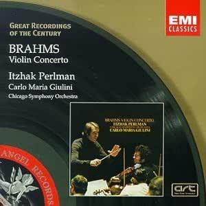 Great Recordings Of The Century - Brahms: Violin Concerto / Giulini, Perlman, Chicago SO
