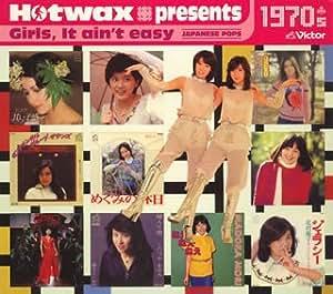 Hotwax presents Girls,It ain't easy 1970's