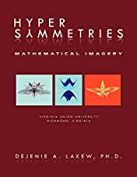 Hyper Symmetries: Mathematical Imagery