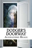 Dodger's Doorway (The Storyworld Saga)