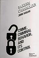 Modern Criminology: Crime, Criminal Behavior, and Its Control (McGraw-Hill Series in Criminology and Criminal Justice)