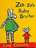 Za Za's Baby Brother