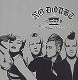 ザ・シングルズ1992-2003 / ノー・ダウト (CD - 2003)