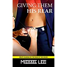 Giving Them His Rear: Brute Sharing by the Man of the House (Step on Step Book 1)