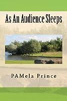 As an Audience Sleeps