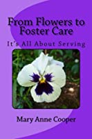 From Flower to Foster Care