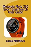 Motorola Smartwatches - Best Reviews Guide