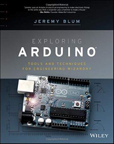 Download Exploring Arduino: Tools and Techniques for Engineering Wizardry 1118549368