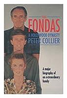The Fondas: A Hollywood Dynasty
