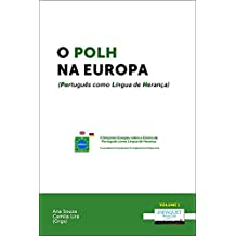 O POLH na Europa: (Português como Língua de Herança) (Portuguese Edition)