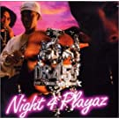 Night 4 Playaz