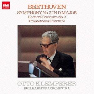 ベートーヴェン:交響曲第2番「レオノーレ」序曲第2番、「プロメテウスの創造物」序曲