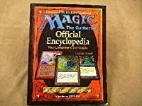 Magic - The Gathering: Official Encyclopedia - The Complete Card Guide
