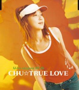 CHU☆TRUE LOVE