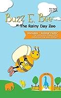Buzz E. Bee At The Rainy Day Zoo