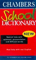 Chambers School Dictionary