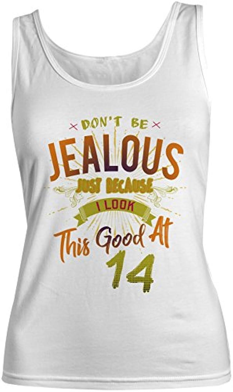 逮捕袋登るDon't Be Jealous I Look This Good At 14 お誕生日 Anniversary レディース Tank Top Sleeveless Shirt