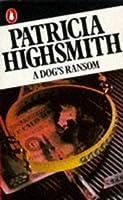 A Dog's Ransom (Penguin crime fiction)