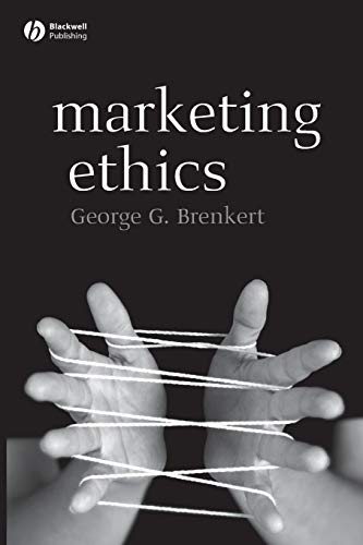 Download Marketing Ethics (Foundations of Business Ethics) 0631214232