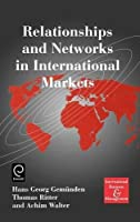 Relationships and Networks in International Markets (International Business and Management) (International Business and Management) (International Business and Management Series)【洋書】 [並行輸入品]