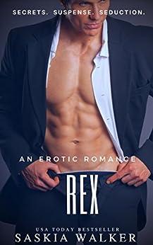 REX: A Stepbrother Romance by [Walker, Saskia]