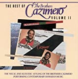 The Best of the Brothers Cazimero, Vol. 2