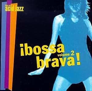 Bossa Brava 2