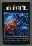 John Lilly So Far C