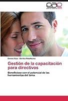 Gestión de la capacitación para directivos: Benefíciese con el potencial de las herramientas del tema
