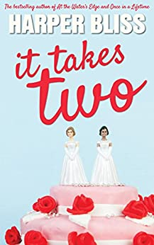 It Takes Two by [Bliss, Harper]