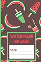 Watermelon Notebook: Watermelon gifts: cute Woody Brown color design blank Lined notebook/Journal to write in.