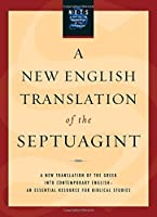 A New English Translation of the Septuagint by Unknown(2007-11-02)