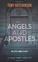 Angels and Apostles (A Dark Tides Thriller)