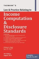 LAW & PRACTICE RELATING TO INCOME COMPUTATION & DISCLOSURE STANDARDS [Paperback] CHINTAN N.PATEL
