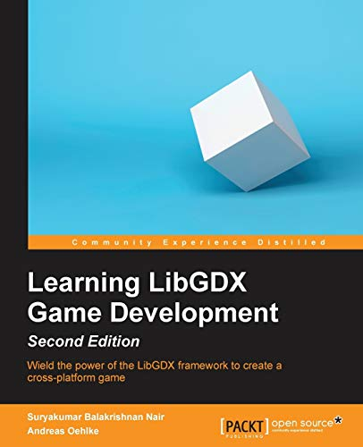 Download Learning LibGDX Game Development - Second Edition 1783554770