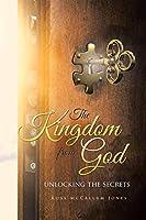 The Kingdom from God: Unlocking the Secrets