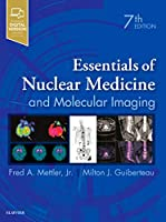 Essentials of Nuclear Medicine and Molecular Imaging, 7e
