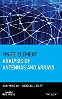Finite Element Analysis of Antennas and Arrays (Wiley - IEEE)